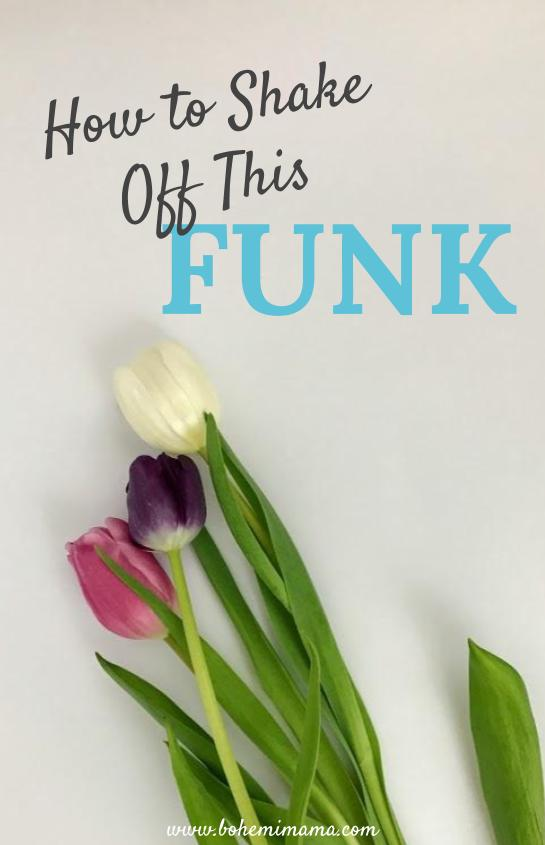 Sometimes you're just blue. How do you shake off the funk when it won't go away? Click through for 10 ideas and a free printable with 50 more!