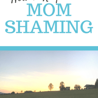 How To Respond To Mom Shaming