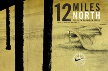 12 Miles North, a documentary film about Nick Gabaldon