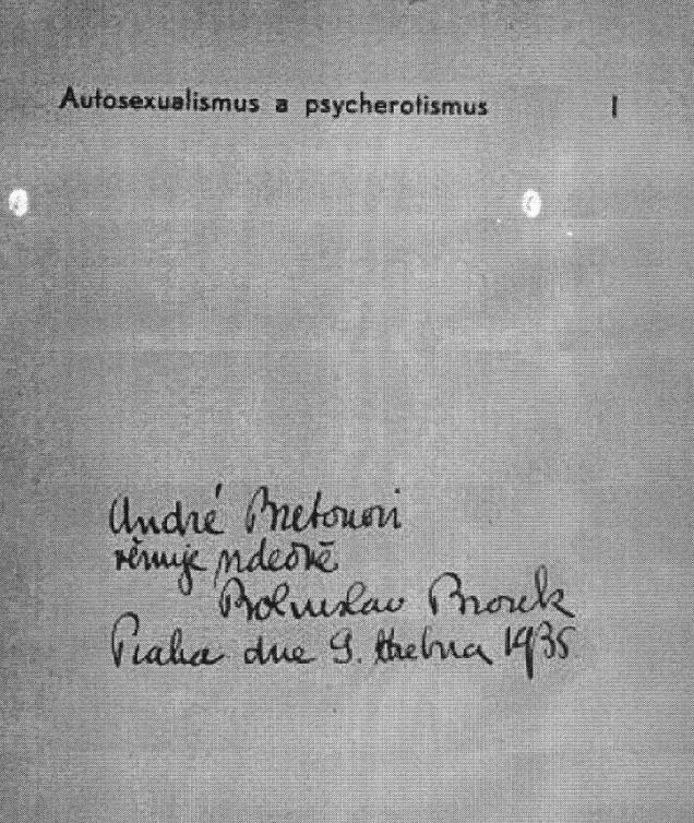 Věnování André Bretonovi z knihy Autosexualismus a psycherotismus (1935), 9. dubna 1935