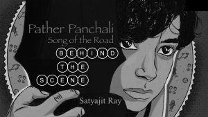 পথের পাঁচালী সত্যজিৎ রায় Pather Panchali story analysis satyjit ray pdf