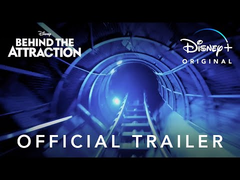 'Behind the Attraction' on Disney+ is fantastic