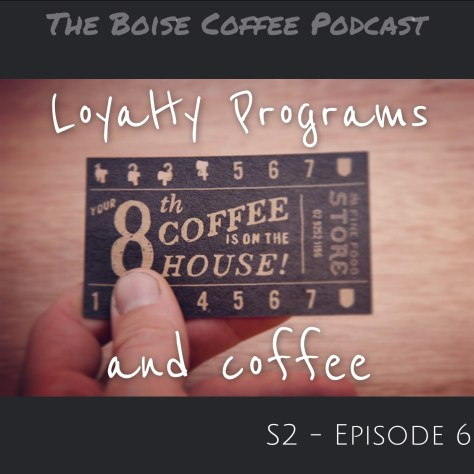 Loyalty Programs and Coffee