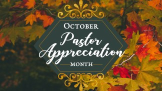 Bob Pritchett on Five Ways to Honor Your Pastor During Pastor Appreciation Month