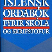 Íslensk orðabók fyrir skóla og skrifstofur