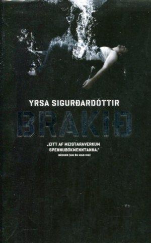 Brakið - Yrsa Sigurðardóttir