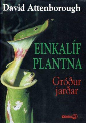 Einkalíf plantna - David Attenborough