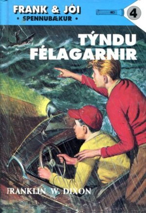Frank og Jói og týndu félagarnir | Franklin W. Dixon