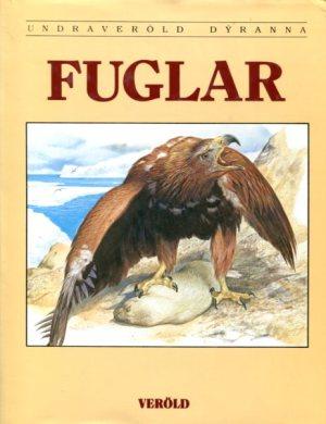 Fuglar Undraveröld dýranna - bók nr 10