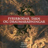 Fyrirboðar, tákn og draumaráðningar