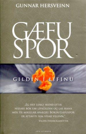 Gæfuspor Gildin í lífinu - Gunnar Hersveinn