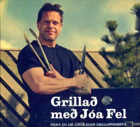 Grillað með Jóa Fel - Jóhannes Felixson