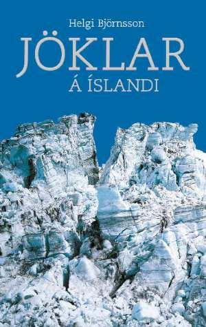 Jöklar á Íslandi - Helgi Björnsson