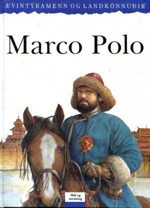 Marco Polo - Ævintýramenn og landkönnuðir