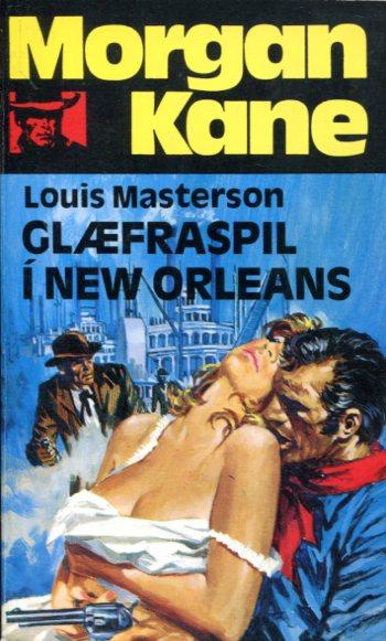 Morgan Kane - Glæfraspil í New Orleans bóik 29