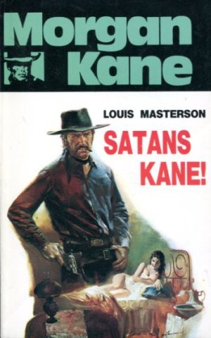 Morgan Kane - Satans Kane! bók 71