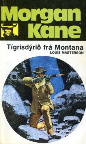 Morgan Kane - Tígrisdýrið frá Montana bók 60