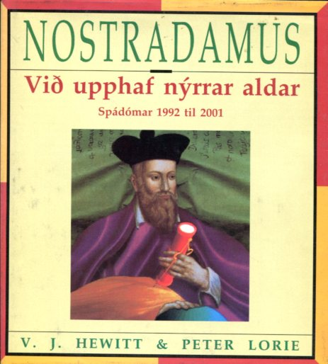 Nostradamus - VJ Hewitt and Peter Lorie