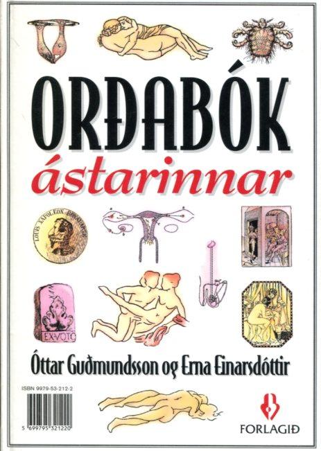 Orðabók ástarinnar - Óttar Guðmundsson og Erna Einarsdóttir