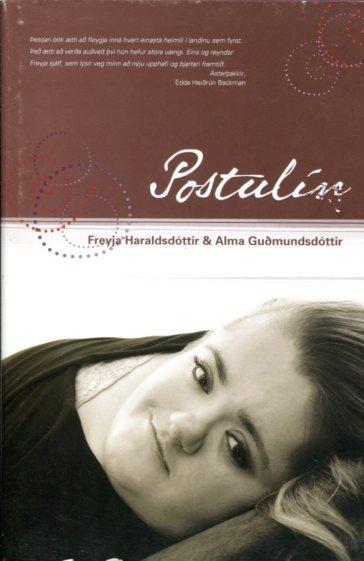 Postulín - Freyja Haraldsdóttir og Alma Guðmundsdóttir