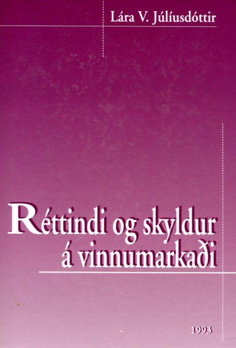 Réttindi og skyldur á vinnumarkaði - Lára V. Júlíusdóttir