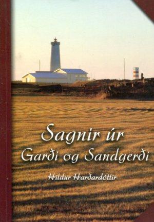 Sagnir úr Garði og Sandgerði - Hildur Harðardóttir