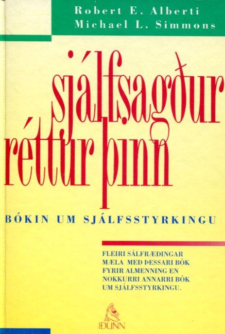 Sjálfsagðr réttur þinn - Robert E Alberti og Michael L Simmons