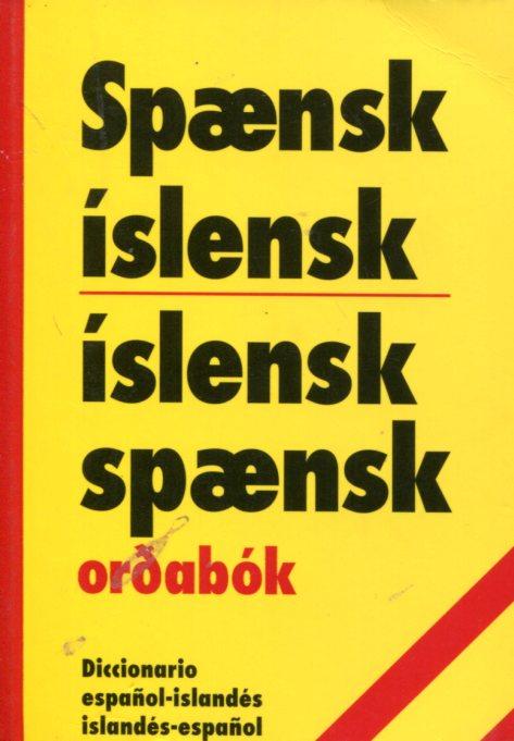 Spænsk-íslensk - íslensk-spænsk orðabókaútgáfan