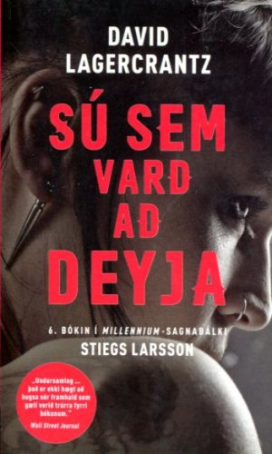Sú sem varð að deyja - Stiegs Larsson