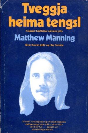 Tveggja heima tengsl - Matthew Manning