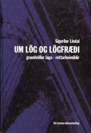 Um lög og lögfræði - Sigurður Líndal