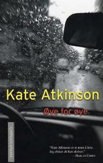 Øye for øye (Norwegian title) by Kate Atkinson