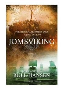 Jomsviking-Bjørn Andreas Bull Hansen-Vikinger-bokvår-idhogg forlag