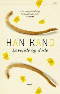 Han Kang-Levende og døde-Pax forlah-bokvår-oversatt roman-lesetips