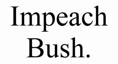 Iimpeach_bush_2