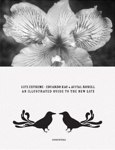life-extreme-eduardo-kac-alain-badiou