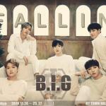【B.I.G(ビーアイジー)】新メンバー・ジンソク合流☆「2019 LIVE IN TOKYO – FALL IN B.I.G -」開催決定!