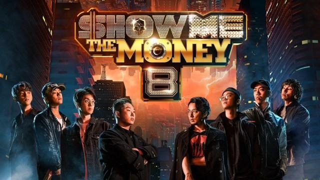 SHOW ME THE MONEY 8