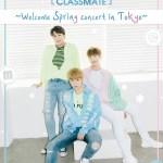 【Classmate~Welcome Spring concert in Tokyo】開催決定!最新曲『홧김에』と共に春を告げに日本に帰って来る!