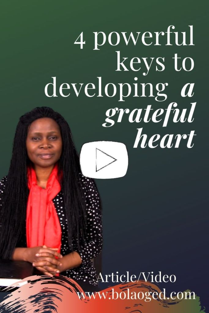 4 powerful keys to developing a grateful heart.