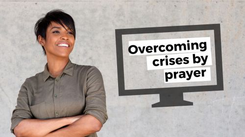 Great video to overcome crises by prayer