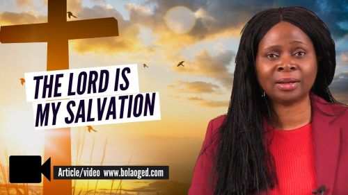 The Lord is my salvation TEACHING/SERMON