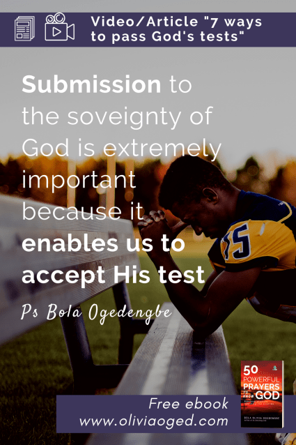 Video Article 7 ways to pass God's tests