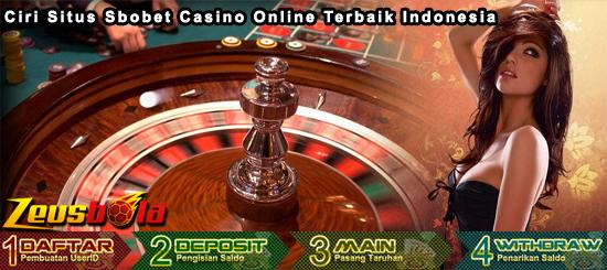 Ciri Situs Sbobet Casino Online Terbaik Indonesia