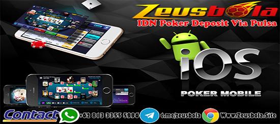 Agen Idn Poker Deposit Via Pulsa