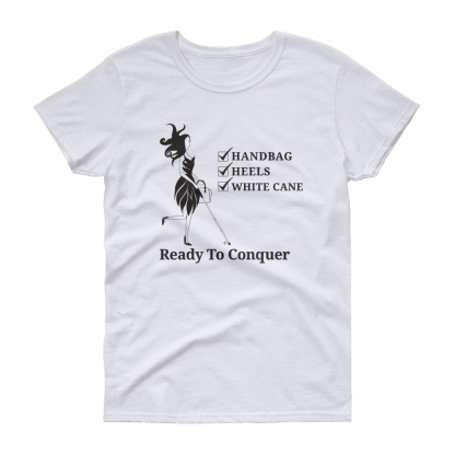 Ready To Conquer Tee shirt White with black ink