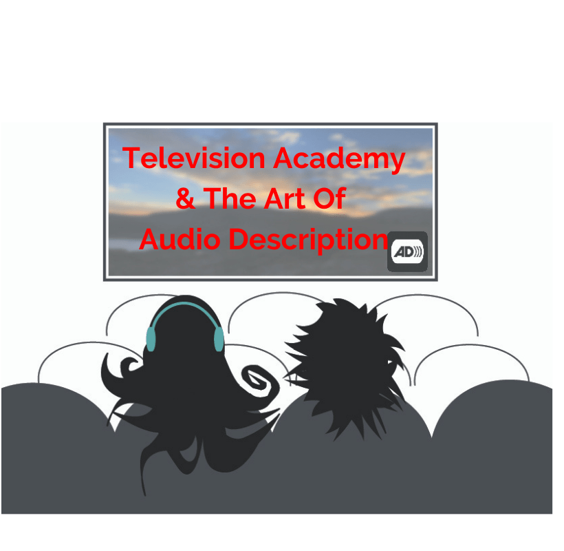 An illustration is on a TV screen and Bold Blind Beauty's fashion icon Abby wearing teal-colored headphonesabd seated with a friend at the theater watching a movie. On the movie screen is text that reads: Television Academy & The Art Of Audio Description. In the background is a sunset and the audio description symbol (a square image with black letters AD followed by a few end parentheses, suggesting a sound wave, are framed by a black television set shape) in the lower right corner.