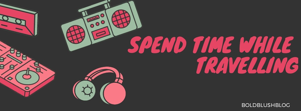 Spend time