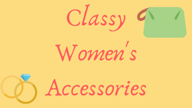 Classy woman accessories