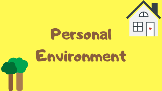 Personal environment